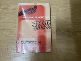 The Archaeology of Ancient China    张光直 《古代中国考古学》英文原版, 布面精装,1964年老版书