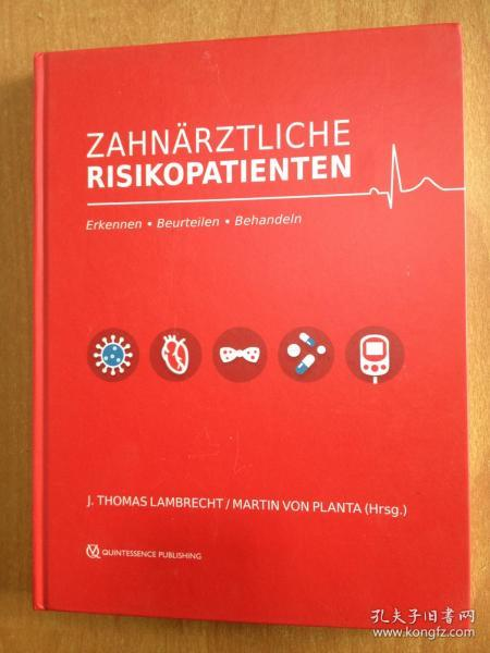 德文原版牙科图书:Zahnärztliche Risikopatienten 牙科患者 (16开精装)Erkennen - Beurteilen - Behandeln