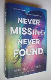 Never Missing, Never Found (精装原版外文书)
