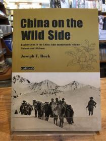 China on the Wild Side Volume I 云南与四川卷