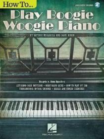 英文原版 如何弹奏蓝调钢琴 How to Play Boogie Woogie Piano