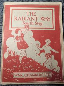 1962年  THE RADIANT WAY   儿童读物  含彩色插图   另有黑白插图  19.5X15CM