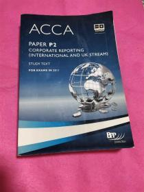 ACCA PAPER P2 CORPRATE REPORTING(INTERNATIONAL AND UK STREAM)STUDY TEXT FOR EXAMS IN 2011
