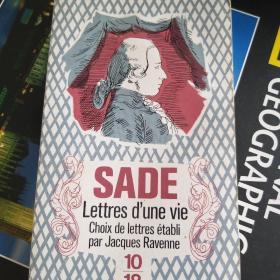 Sade / Lettres dune vie  萨德侯爵 《书信集》  法文原版