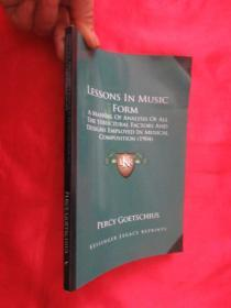 Lessons in Music Form: A Manual of Analysis of All the Structural Factors and D...       (小16开 )     【详见图】