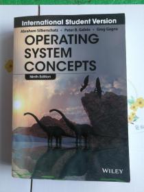 现货  Operating System Concepts, 9Ed  Abraham Silberschatz 英文原版 实用操作系统概念 现代操作系统概念 基本原理与实践 基础技术