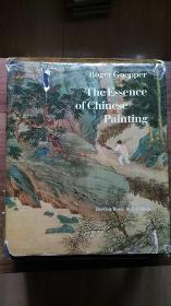 中国古画 THE ESSENCE OF CHINESE PAINTING 丹青 英文版 精装