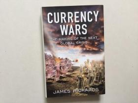 Currency Wars: The Making of the Next Global Crisis(英文原版,16开硬精装)