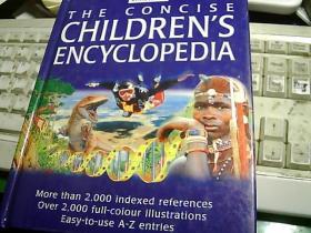 THE CONCISE CHILDRENS ENCYCLOPEDIA 简明的儿童百科全书