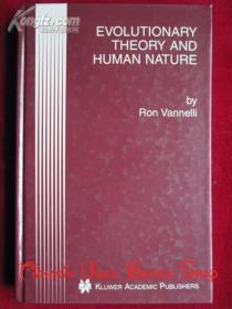 Evolutionary Theory and Human Nature(英语原版 精装本)进化论和人性