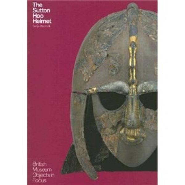 Sutton Hoo Helmet  (Objects in Focus)
