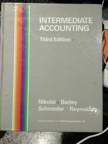 【英文原版厚本;图片为实拍,品相以图片为准】INTERMEDIATEACCOUNTING third edition Nikolai Bazley 中级会计学第三版  尼古拉 · 巴兹利 著 1985【1297+47页】