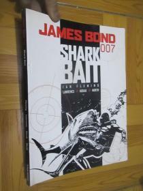 James Bond 007: Shark Bait  (大16开)