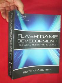 Flash Game Development: In a Social, Mobile and 3D World         ( 16开 ) 【详见图】