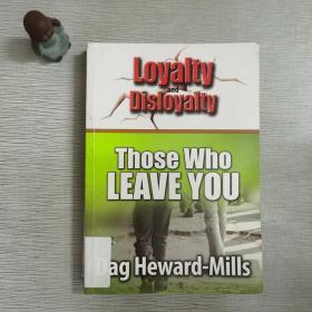 loyalty and disloyaity