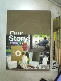 OUR STORY CELEBRATING 50 YEARS OF EF EDUCATION FIRST  我们庆祝英孚教育50周年的故事 8开   02