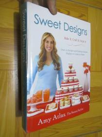 Sweet Designs: Bake It, Craft It, Style It (16开,精装)