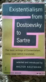 英文版  Existentialism from Dostoevsky to Sartre【存在主义:从陀思妥耶夫斯基到萨特】