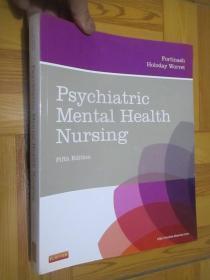 Psychiatric Mental Health Nursing (Fifth Edition)  大16开