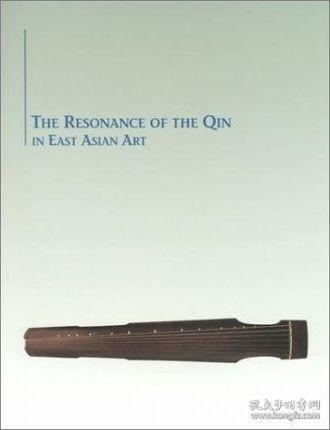 【现货】The Resonance of the Qin in East Asian Art