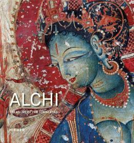 【现货包邮】Alchi: Treasure of the Himalayas 阿基寺:喜马拉雅山的宝藏