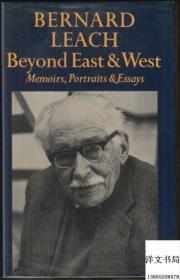 【包邮】Beyond East and West: Memoirs, portraits, and essays;1978年出版