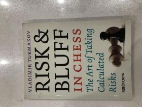Risk bluff in chess,the art of taking calculated risk