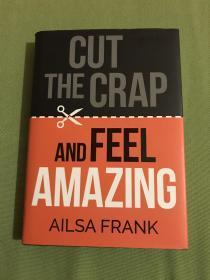 Cut the Crap and Feel Amazing 拒绝平庸 成就伟大 励志经典