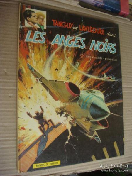 (UNE AVENTURE DE TANGUY ET LAVERDURE) LES ANGES NOIRS 法文原版 12开精装彩色连环画 1968年版