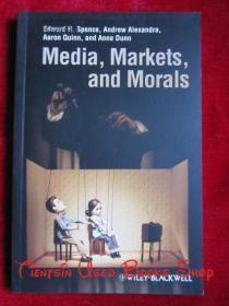 Media, Markets, and Morals(英语原版 平装本)媒体、市场和道德