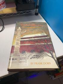 《北京紫禁城》1970年初版 31幅影像 THE FORBIDDEN CITY THE BIOGRAPHY OF A PALACE
