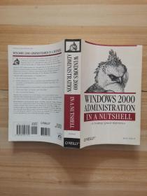 Windows 2000 Administration in a Nutshell (O'Reilly)    2000管理概述(奥莱利)