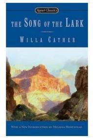 经典名著 The Song Of The Lark (Signet Classics)云雀之歌