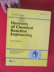 Elements of Chemical Reaction Engineering (4th Edition)         (16开,硬精装) 【详见图】