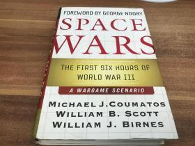 Space Wars: The First Six Hours Of World War Iii A War Game Scenario