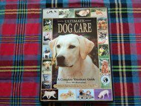 Ultimate Dog Care: A Complete Veterinary Guide