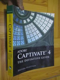 Adobe Captivate 4: The Definitive Guide (16开)