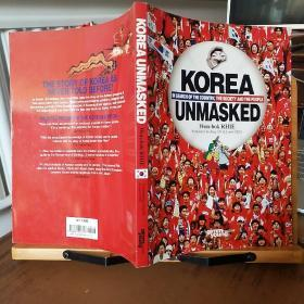 Korea Unmasked: In Search of the Country, the Society and the People(英语原版 )