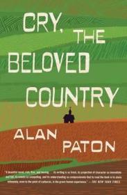 英文原版 哭泣的大地 Cry, the Beloved Country 哭吧,亲爱的祖国