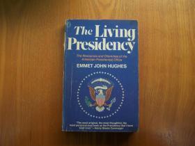 The  Living Presidency