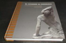 2手西班牙文 Hombre al desnudo, El. Dimensiones nude 男人 sgf34