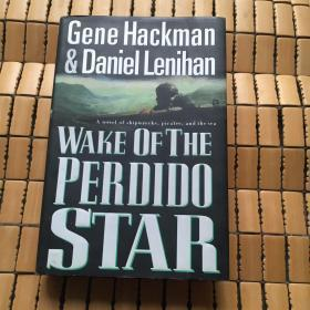 Wake of the Perdido Star (英语) 精装