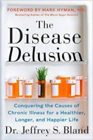 The Disease Delusion  Conquering the Causes of C