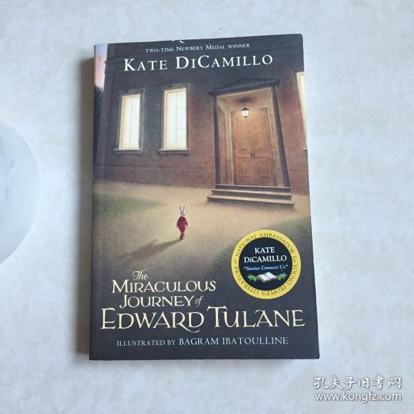 The Miraculous Journey of Edward Tulane  爱德华的奇妙之旅:一只瓷兔子的爱与人生 英文原版