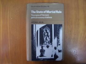The  State  of  Martial  Rule:The Origins of Pakistans political economy of defence