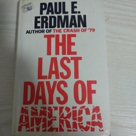 THE LAST DAYS OF AMERICA