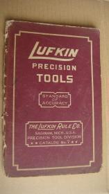 LUFKIN PRECISION TOOLS (STANDARD OF ACCURACY)  民国期  测量工具 美国英文原版 样本