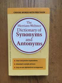 The Merriam-Webster Dictionary of Synonyms and Antonyms (韦氏同义词和反义词词典)