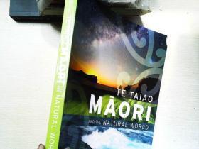 Te Taiao Māori and the Natural World(英文原版,毛利人和大自然)/LJ