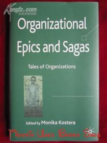 Organizational Epics and Sagas: Tales of Organizations(英语原版 平装本 管理组织学著作)组织史诗和传奇:组织的故事